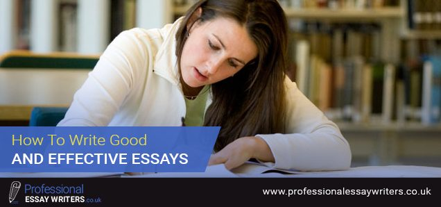 How To Write Good And Effective Essays